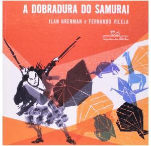 A Dobradura do Samurai - Companhia Das Letrinhas - Livro