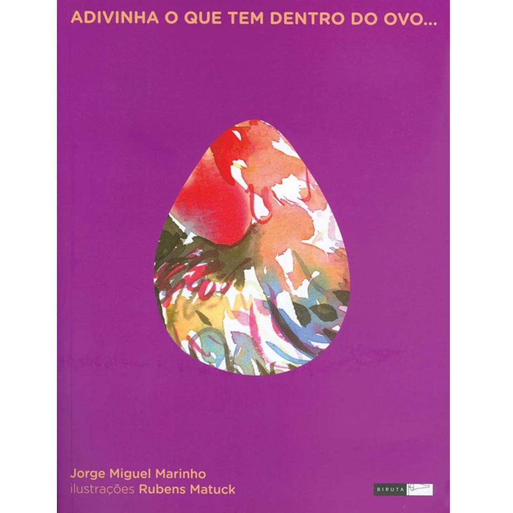 Adivinha o que Tem Dentro do Ovo - Biruta Editora - Livro