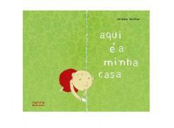 Aqui é a Minha Casa - Martins Editora - Livro