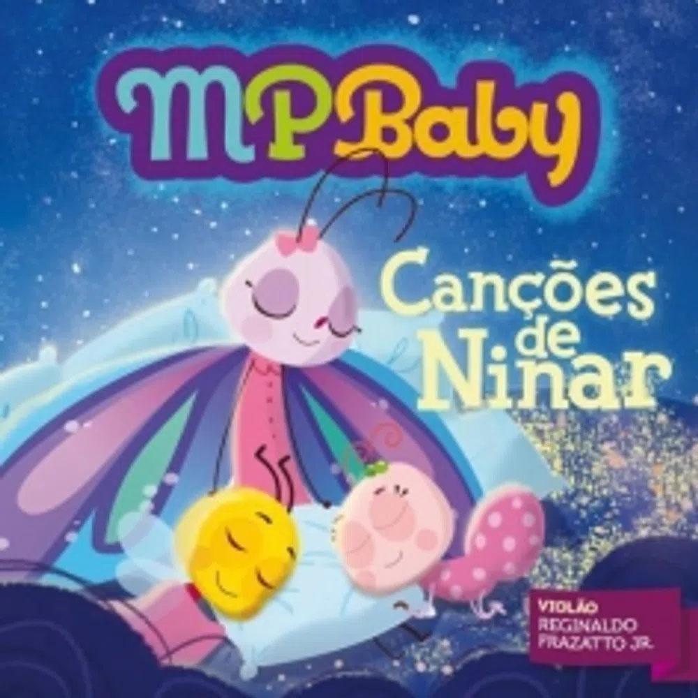 CD - MPBaby - Canções De Ninar - Reginaldo Frazatto Jr.