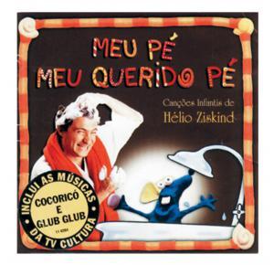 CD - Meu Pé Meu Querido Pé - Hélio Ziskind