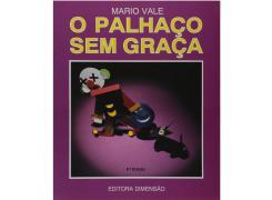 O Palhaço sem Graça - Dimensão Editora - Livro