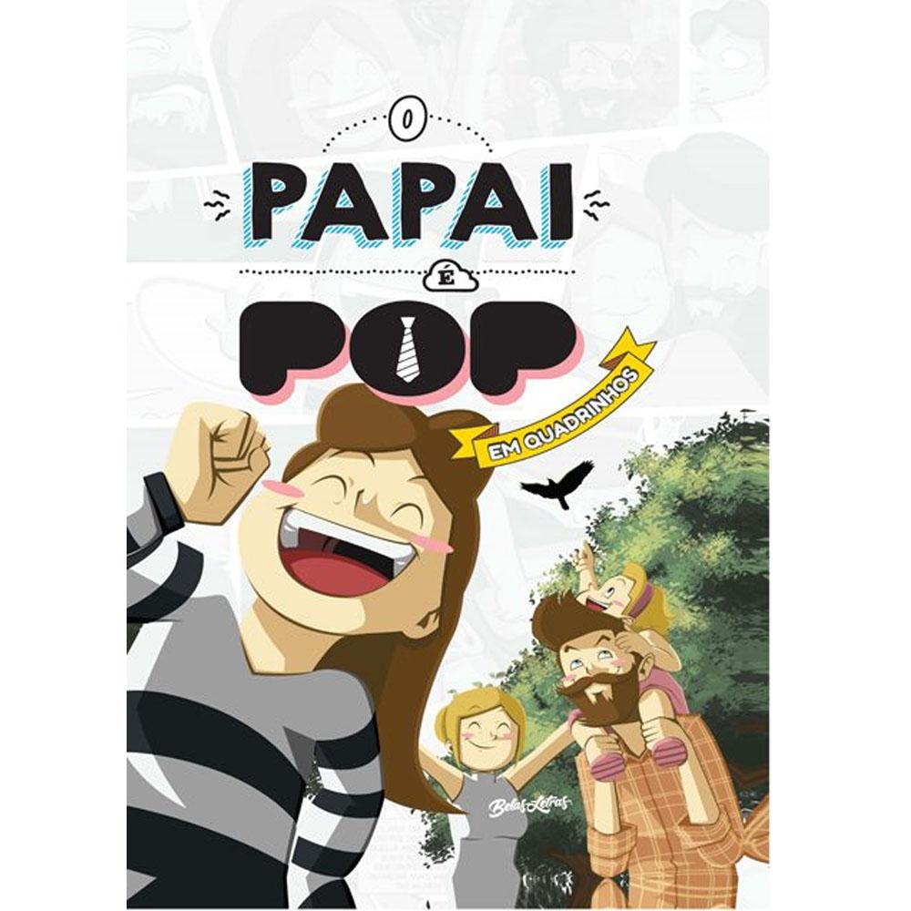 O papai é pop HQ Vol.2 - Belas-Letras - Livro