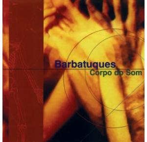 CD - Corpo do Som - Barbatuques