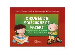 O Que Eu Já Sou Capaz De Fazer? Aprendendo Sobre Desenvolvimento Infantil E Prevenção De Abuso - Sinopsys - Livro