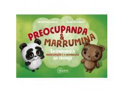 Preocupanda & Marrumina: Entendendo A Preocupação E A Ruminação Na Criança - Sinopsys - Livro