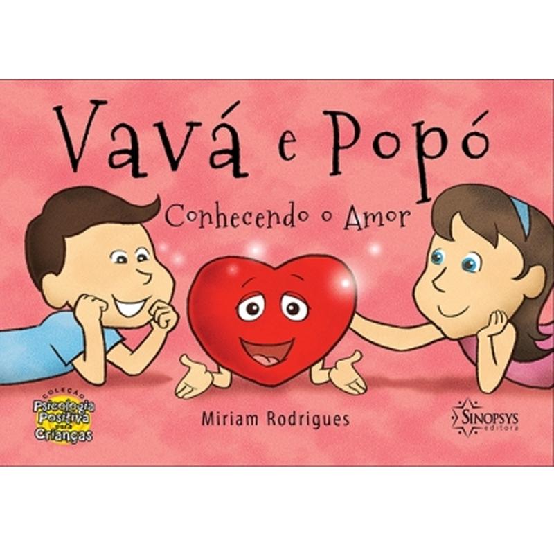 Vavá E Popó Conhecendo O Amor - Sinopsys - Livro