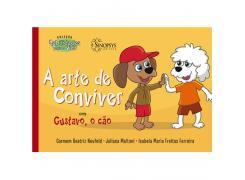A Arte De Conviver Com Gustavo, O Cão - Sinopsys - Livro