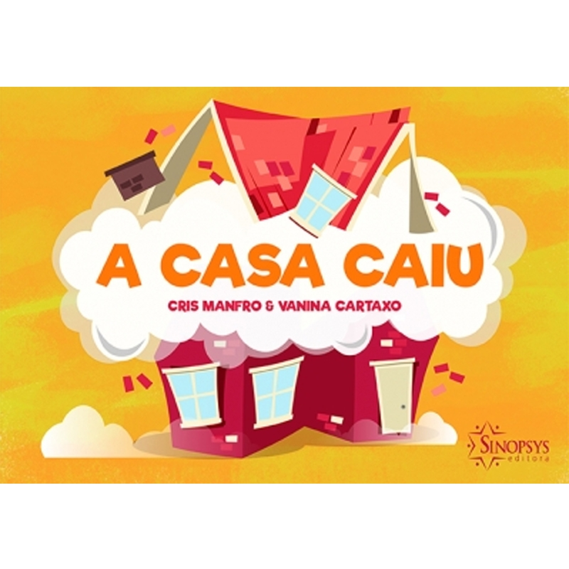 A Casa Caiu - Sinopsys - Livro