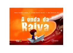 A Onda Da Raiva - Sinopsys - Livro