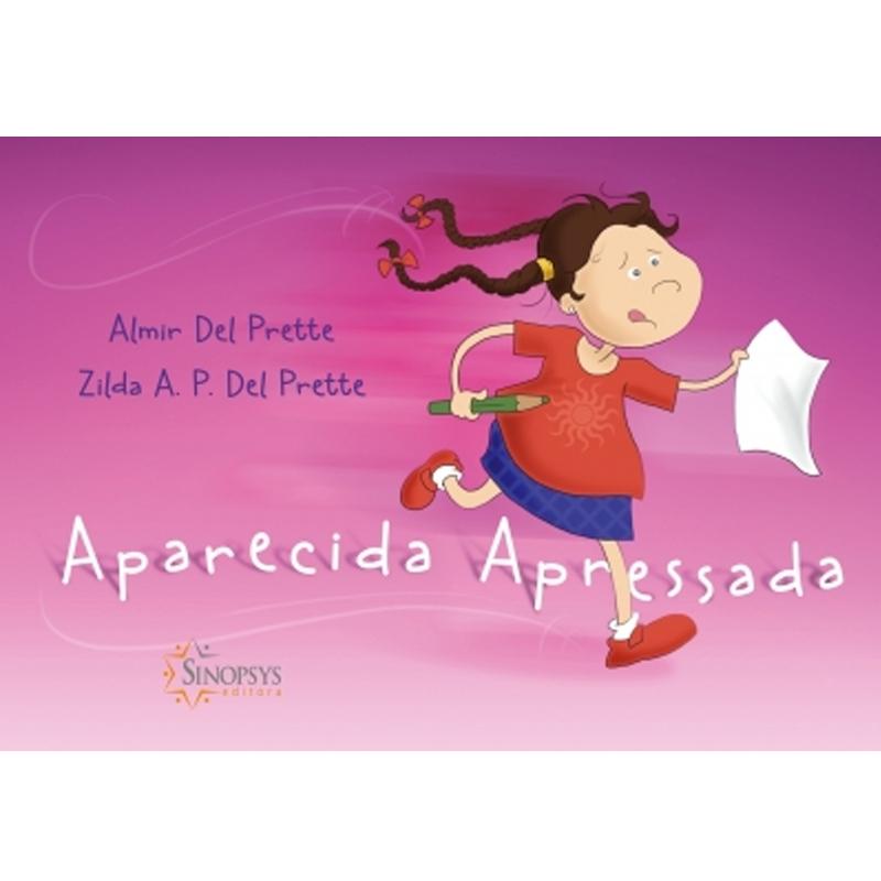 Aparecida Apressada - Sinopsys - Livro