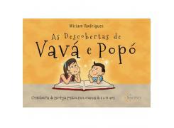 As Descobertas De Vavá E Popó: Contribuições Da Psicologia Positiva Para Crianças De 4 A 97 Anos - Sinopsys - Livro