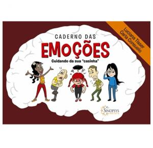 Caderno Das Emoções: Cuidando Da Sua `Casinha` - Sinopsys - Livro