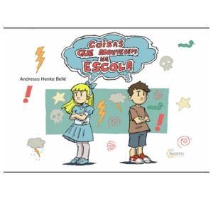 Coisas Que Acontecem Na Escola - Sinopsys - Livro