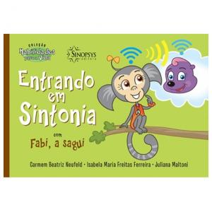 Entrando Em Sintonia Com Fabi, A Sagui - Sinopsys - Livro