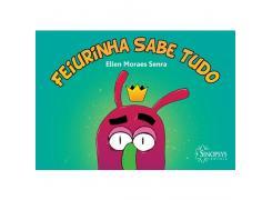 Feiurinha Sabe Tudo - Sinopsys - Livro