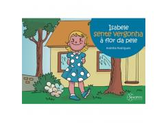Isabele Sente Vergonha À Flor Da Pele - Sinopsys - Livro