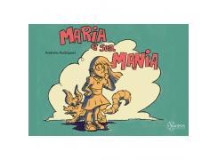 Maria E Sua Mania - Sinopsys - Livro