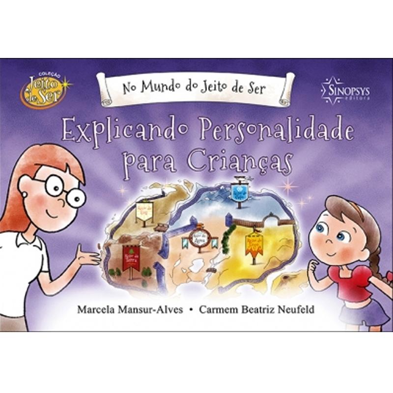 No Mundo Do Jeito De Ser: Explicando Personalidade Para Crianças - Sinopsys - Livro